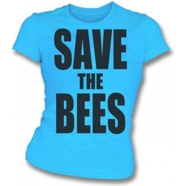 Save The Bees Womens Slim Fit T-Shirt