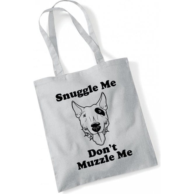 Snuggle Me, Don't Muzzle Me Long Handled Tote Bag