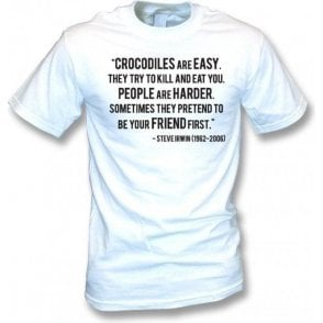 "Steve Irwin - ""Crocodiles Are Easy"" Quote Kids T-Shirt"