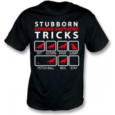 Stubborn German Shepherd Tricks T-Shirt
