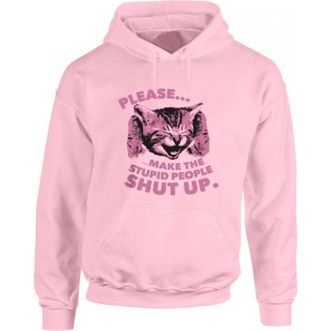 Stupid People Kitten Hooded Sweatshirt