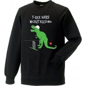 T-Rex Hates Wicketkeeping Sweatshirt