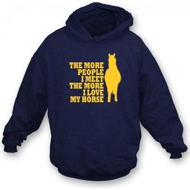 The More People I Meet The More I Love My Horse Kids Hooded Sweatshirt