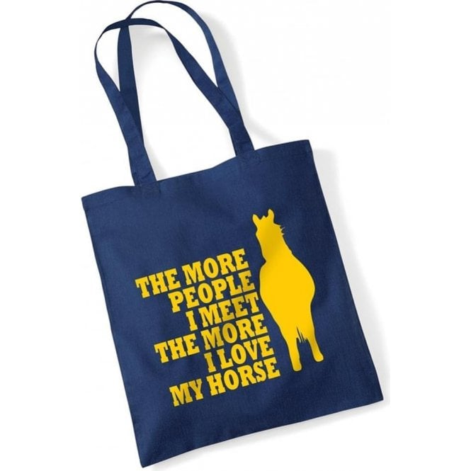 The More People I Meet The More I Love My Horse Long Handled Tote Bag