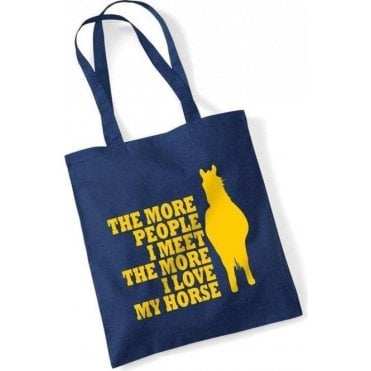 The More People I Meet The More I Love My Horse Long Handle Bag